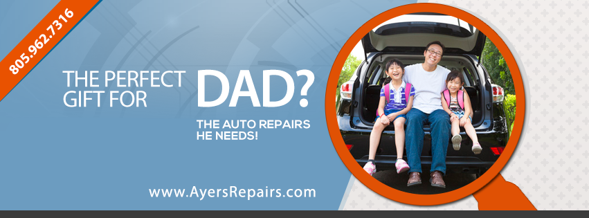 Happy Father's Day from Ayers Automotive Repair